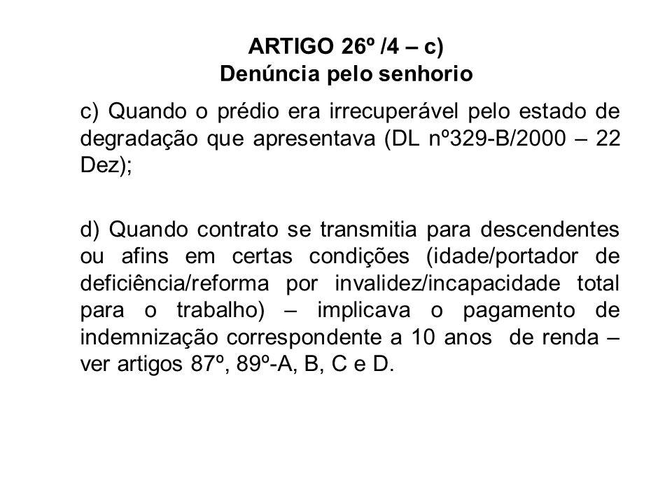 ARTIGO 26º /4 – c) Denúncia pelo senhorio