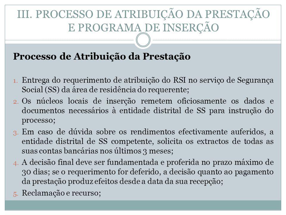 III. PROCESSO DE ATRIBUIÇÃO DA PRESTAÇÃO E PROGRAMA DE INSERÇÃO