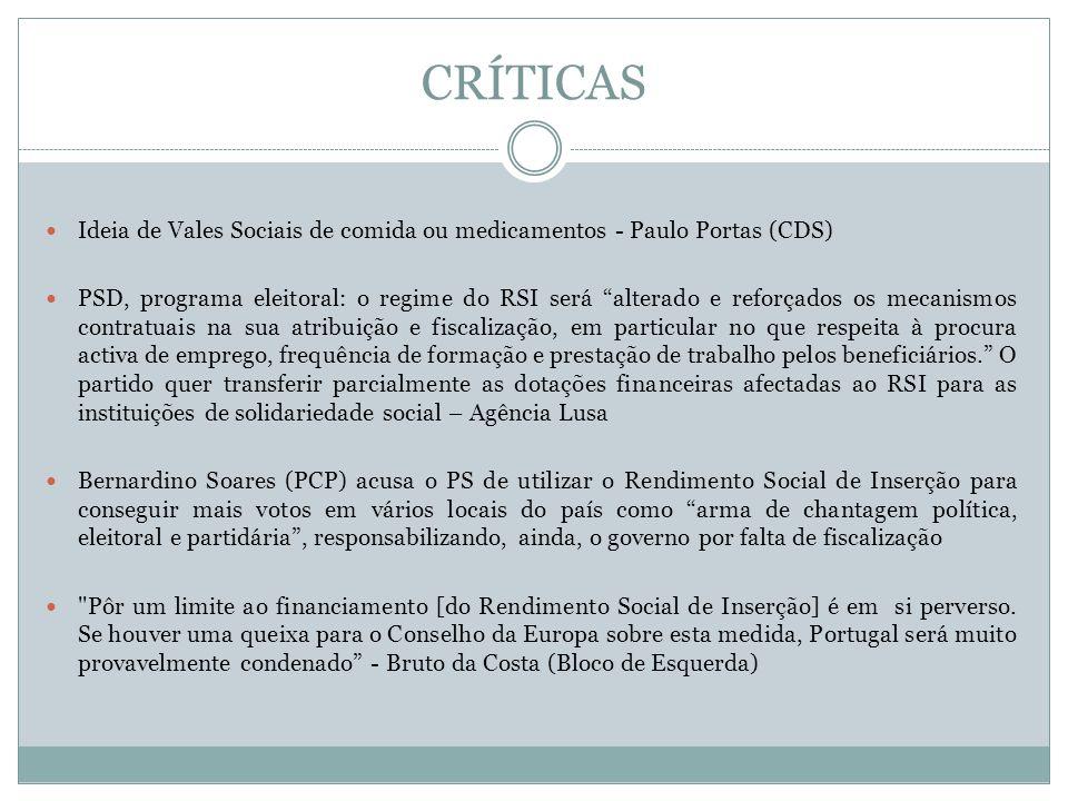 CRÍTICAS Ideia de Vales Sociais de comida ou medicamentos - Paulo Portas (CDS)