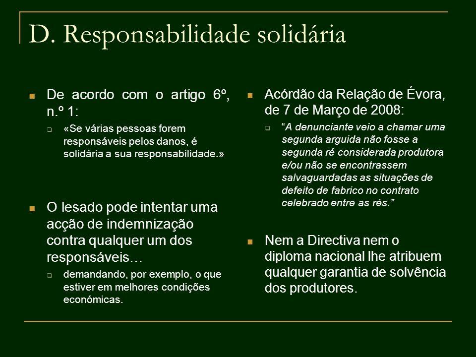 D. Responsabilidade solidária