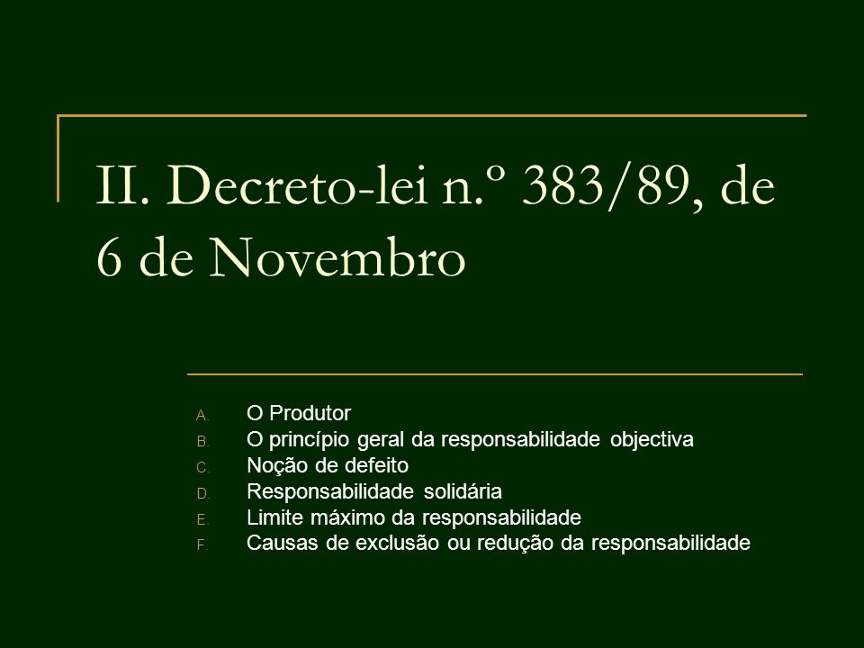 II. Decreto-lei n.º 383/89, de 6 de Novembro