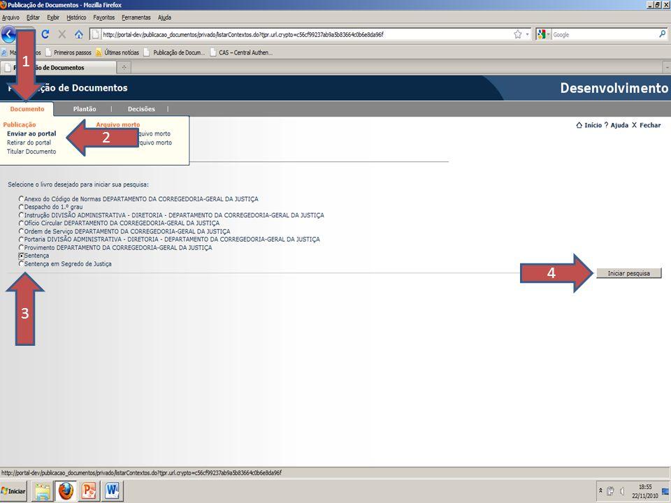 1 2. 4. 3. SLIDE 60. Enviar ao Portal – disponibilizando o documento no Banco de Decisões do Tribunal de Justiça .