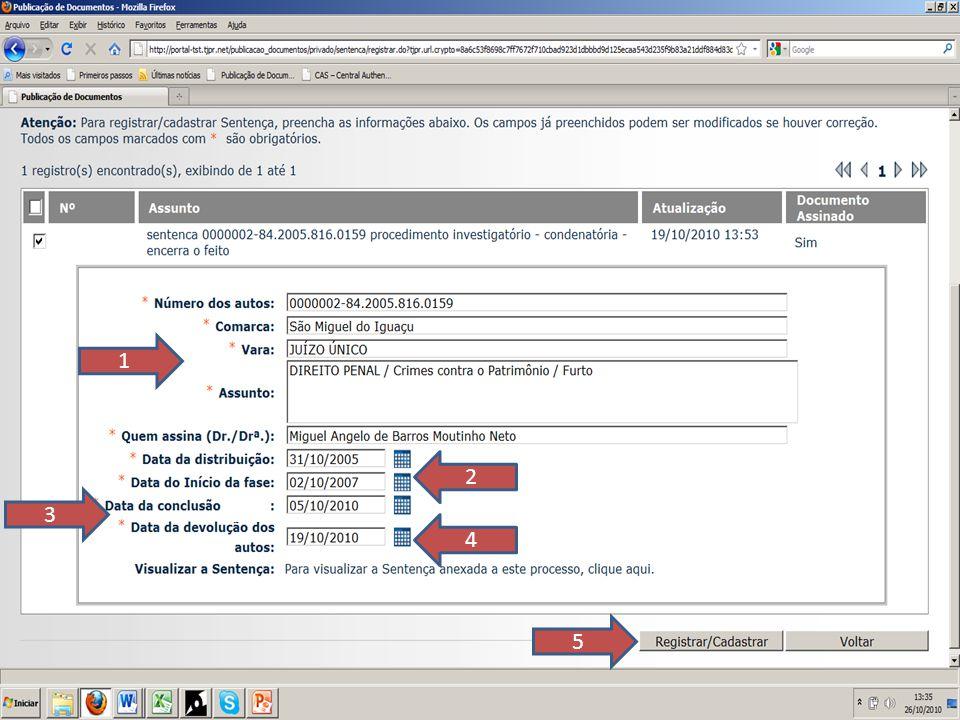 1 SLIDE 56. Aparecerão os dados do processo, gerados pelo SNU – Sistema de Numeração Única - os quais deverão ser conferidos;