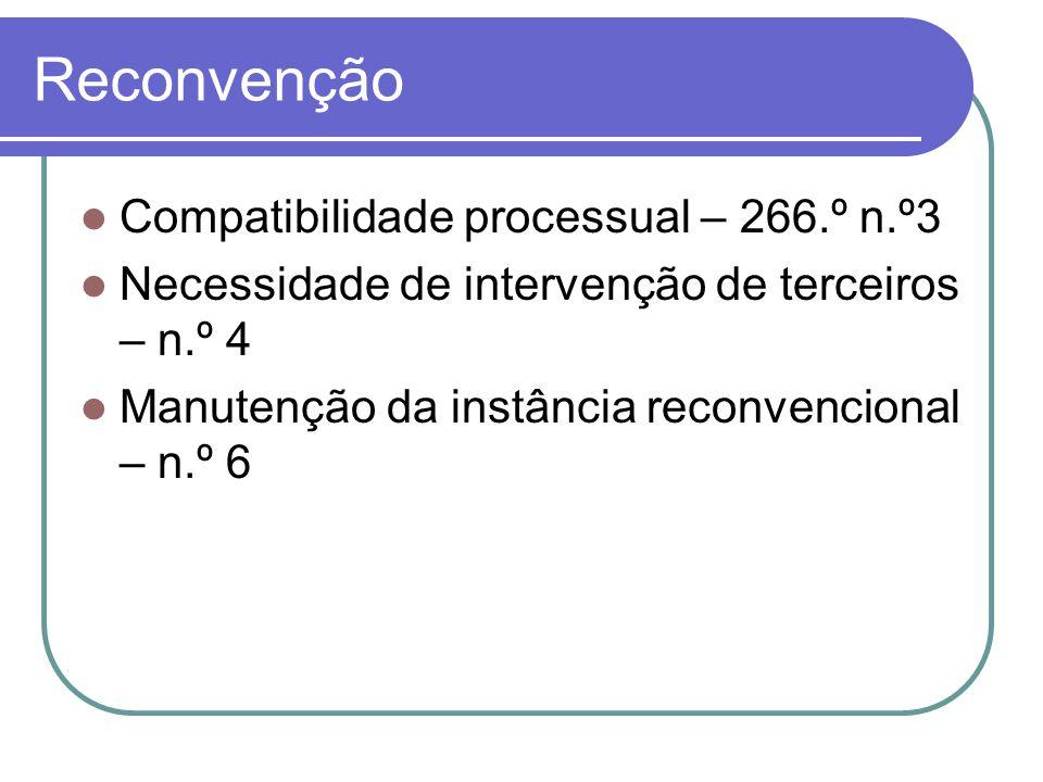 Reconvenção Compatibilidade processual – 266.º n.º3