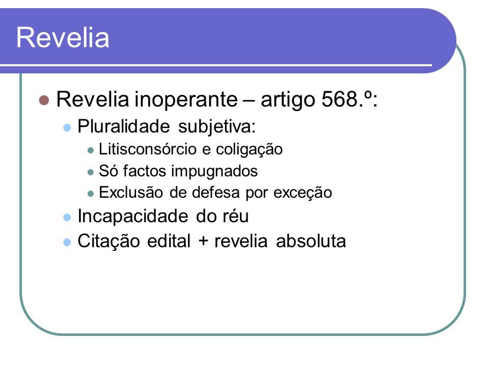 Revelia Revelia inoperante – artigo 568.º: Pluralidade subjetiva: