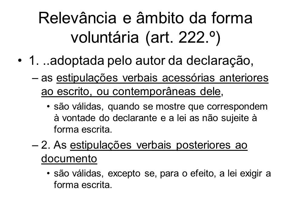 Relevância e âmbito da forma voluntária (art. 222.º)