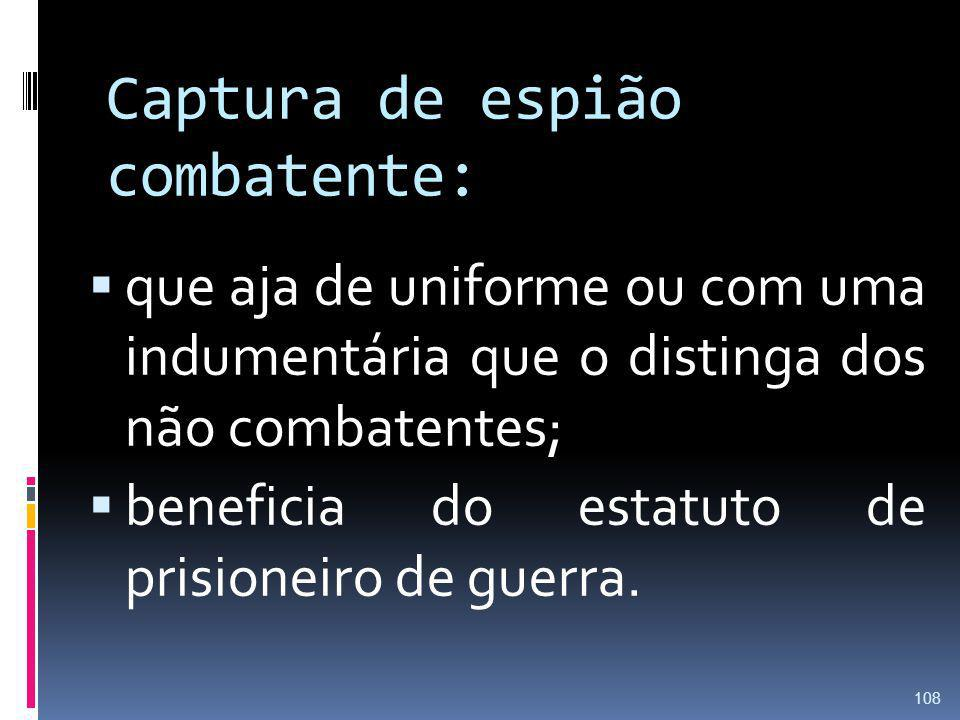 Captura de espião combatente: