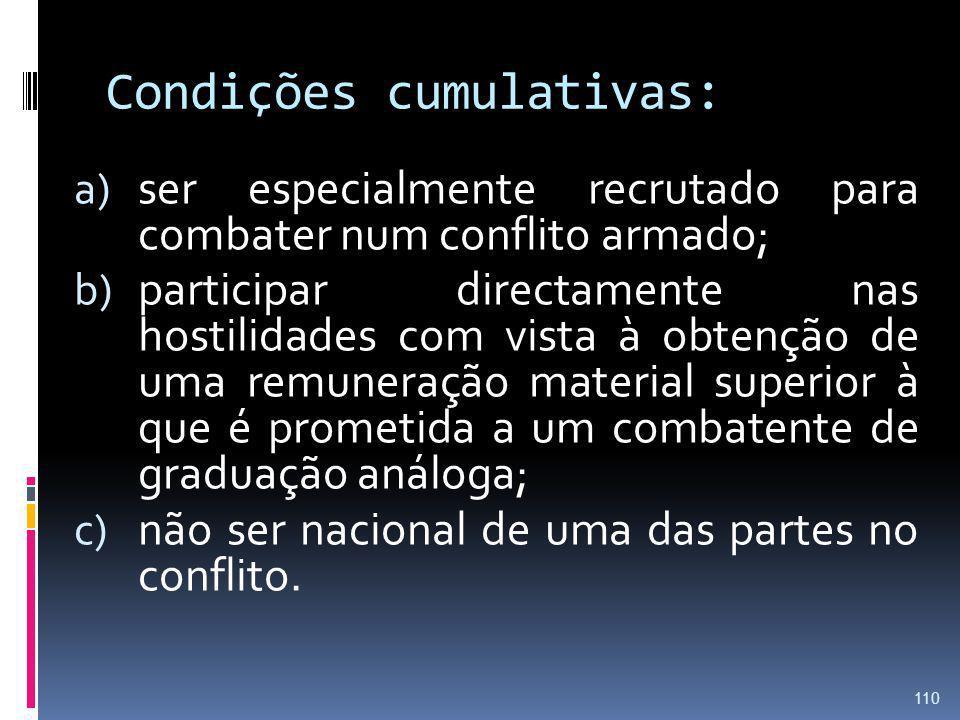Condições cumulativas: