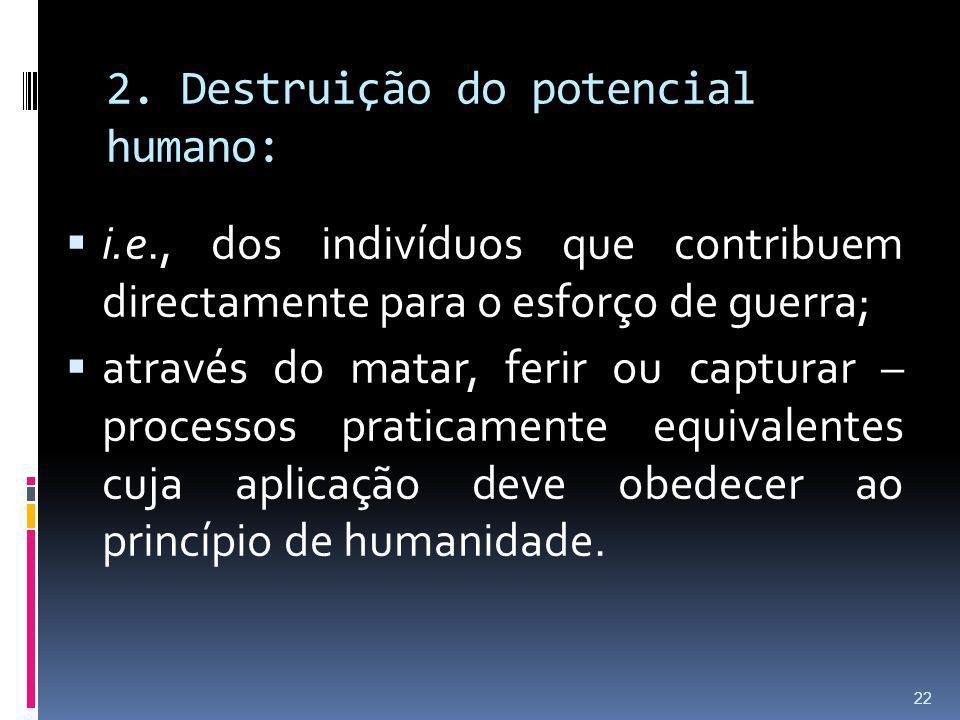 2. Destruição do potencial humano: