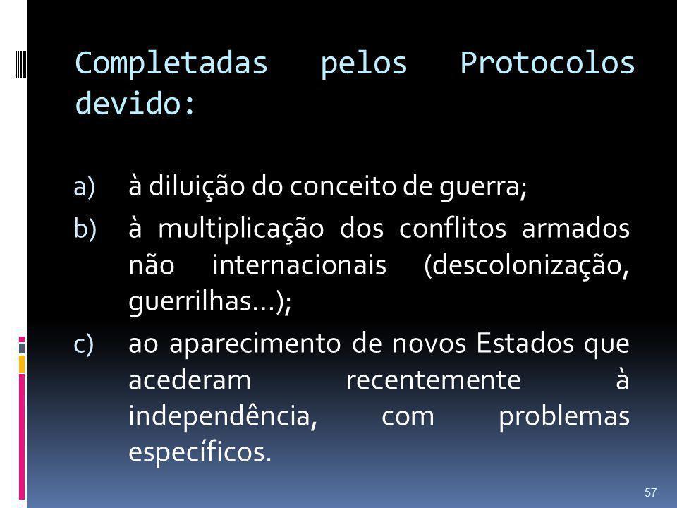 Completadas pelos Protocolos devido:
