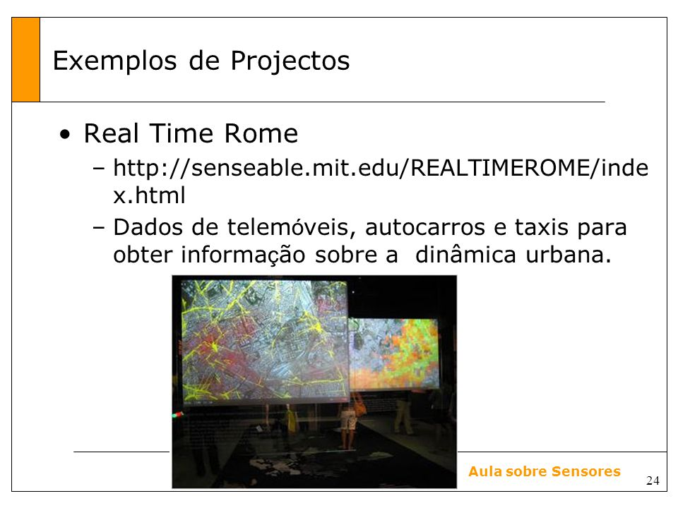 Exemplos de Projectos Real Time Rome