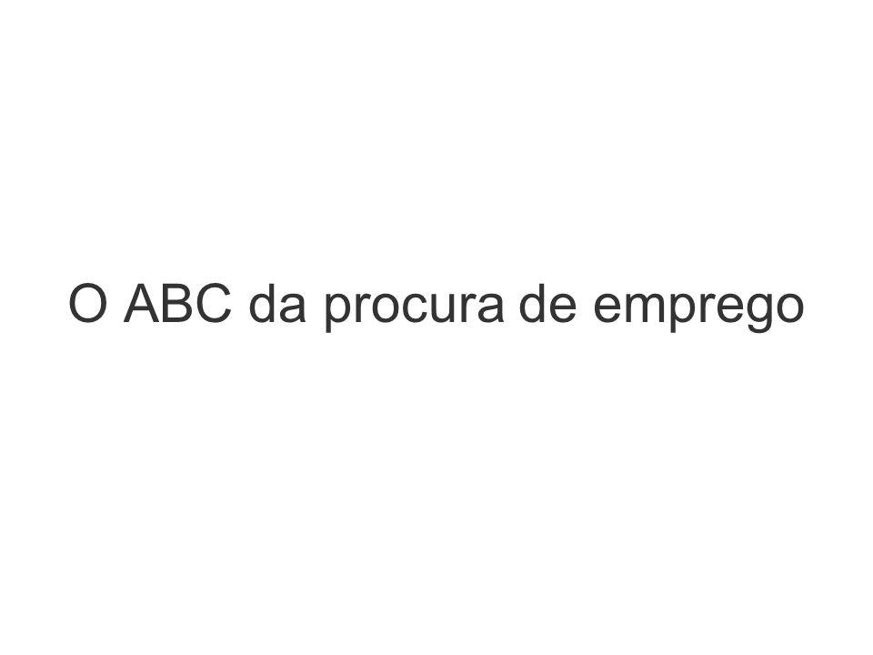 O ABC da procura de emprego
