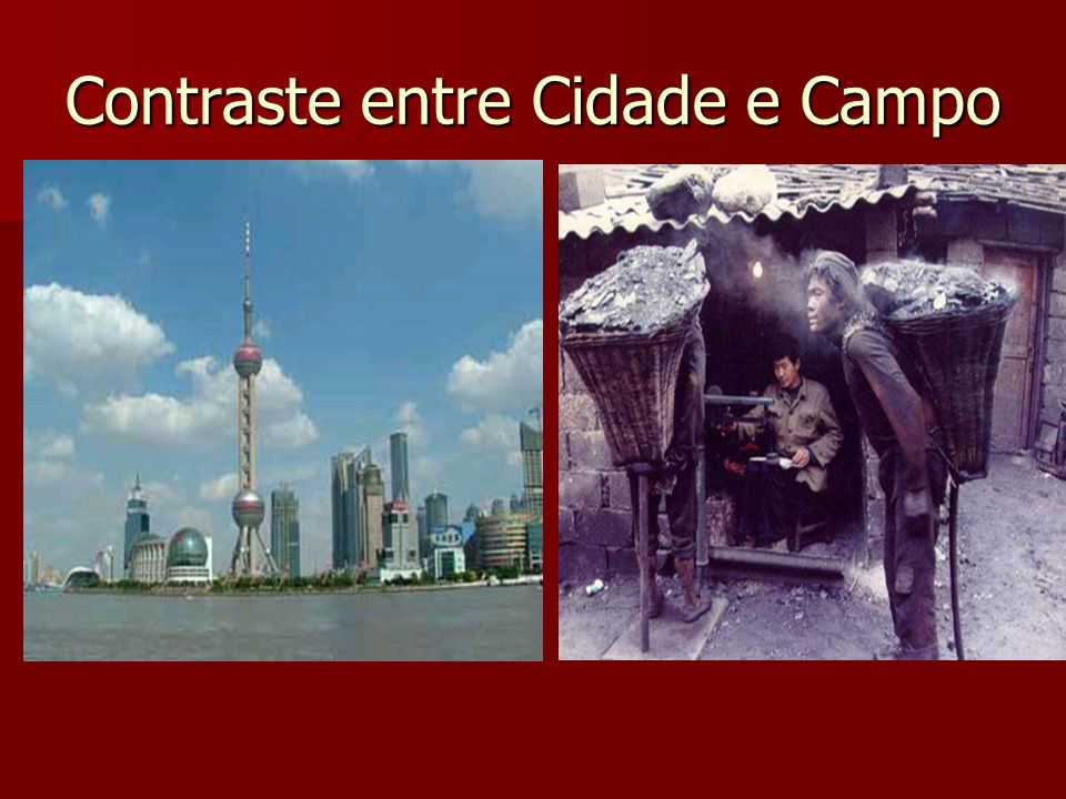 Contraste entre Cidade e Campo
