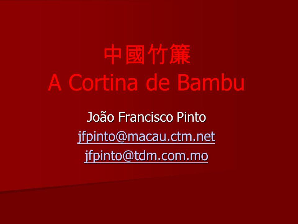 João Francisco Pinto jfpinto@macau.ctm.net jfpinto@tdm.com.mo