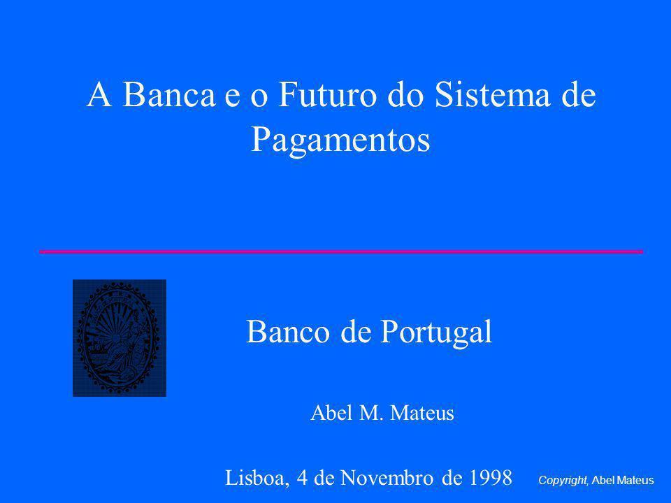 A Banca e o Futuro do Sistema de Pagamentos