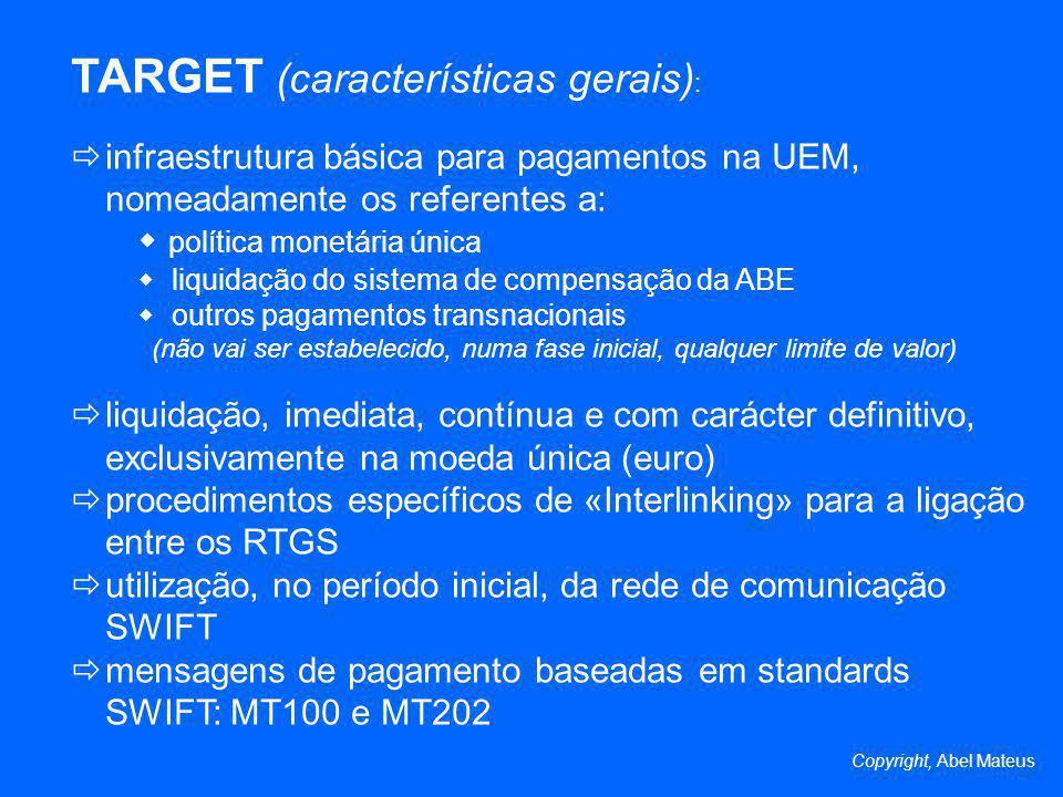 TARGET (características gerais):