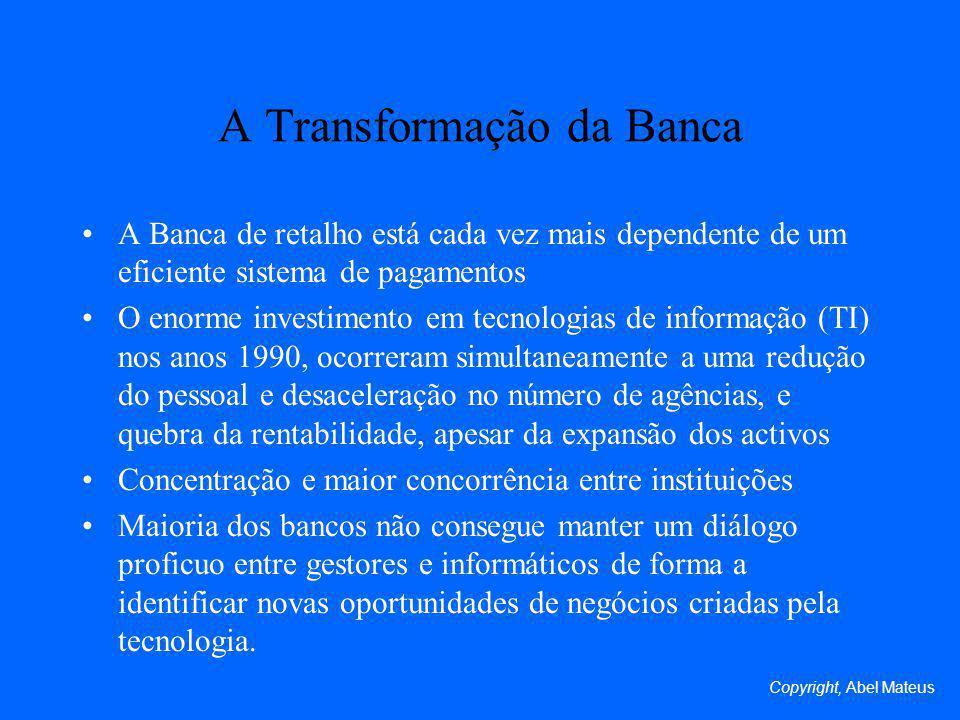A Transformação da Banca