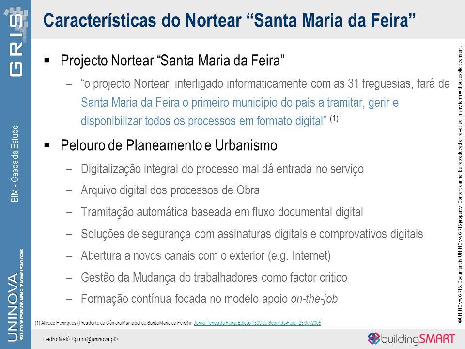Características do Nortear Santa Maria da Feira