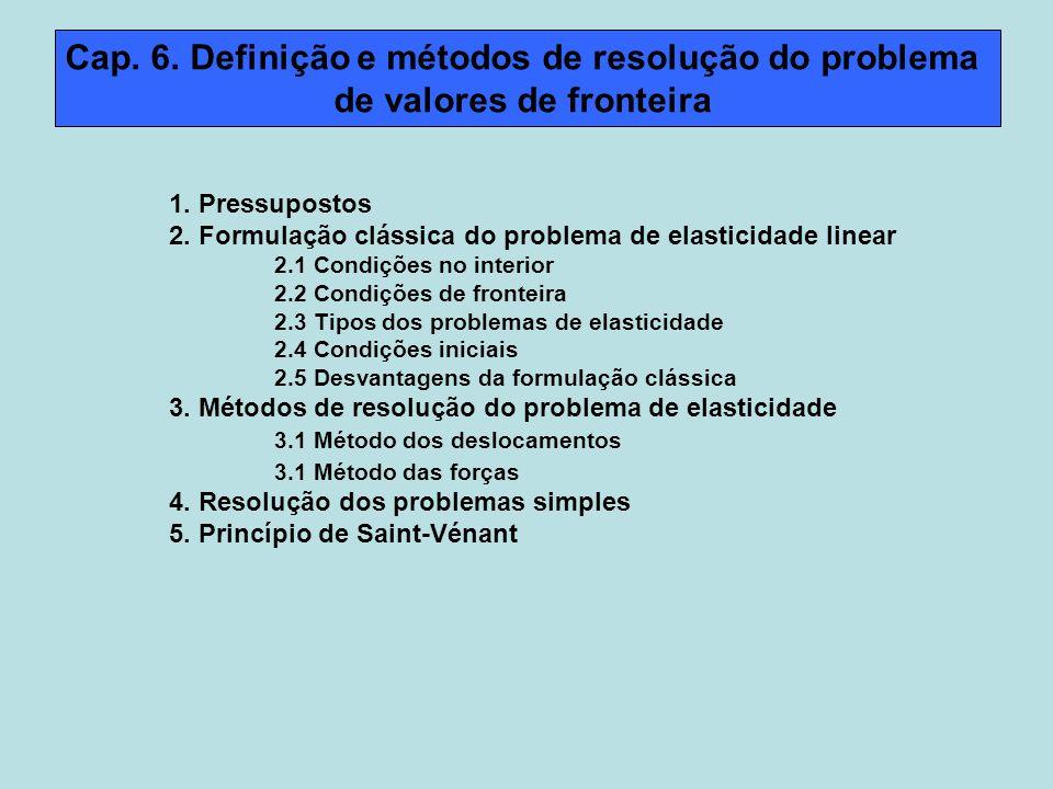Cap. 6. Definição e métodos de resolução do problema