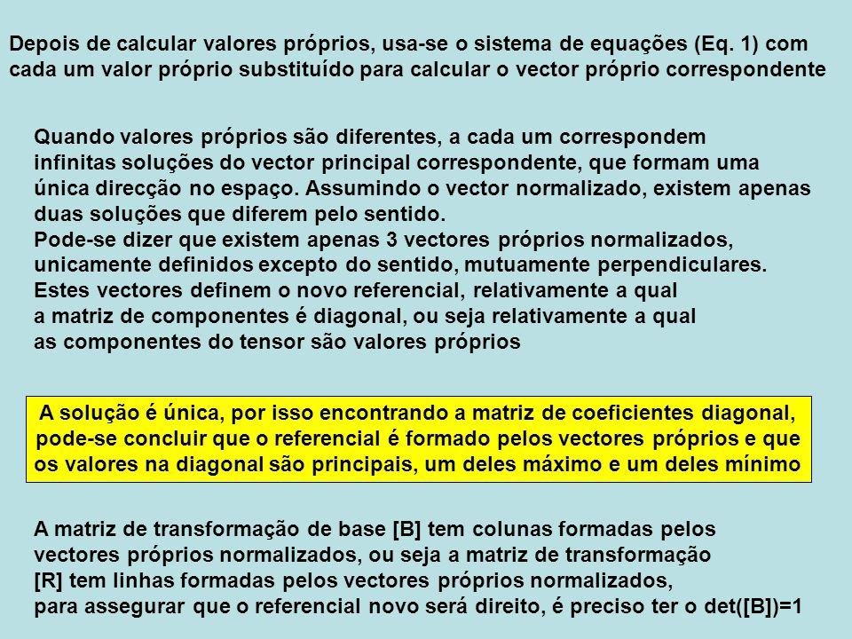 Depois de calcular valores próprios, usa-se o sistema de equações (Eq