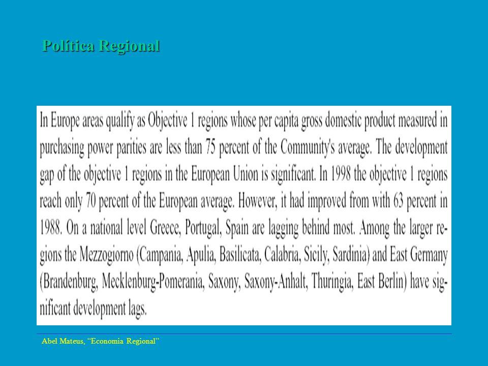 Política Regional Abel Mateus, Economia Regional