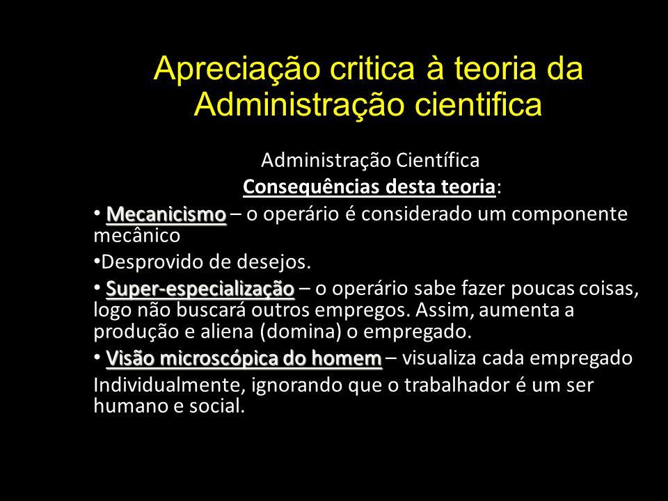 Apreciação critica à teoria da Administração cientifica