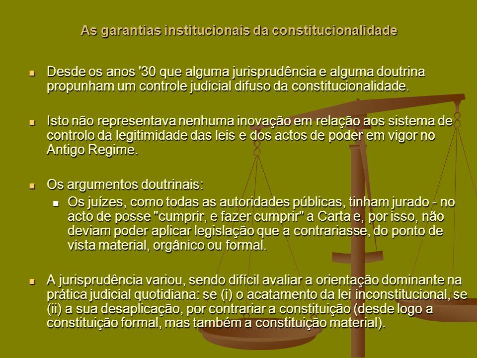 As garantias institucionais da constitucionalidade