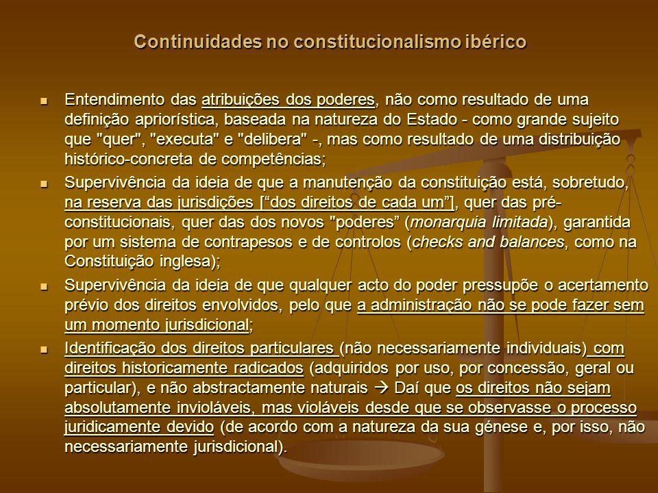 Continuidades no constitucionalismo ibérico