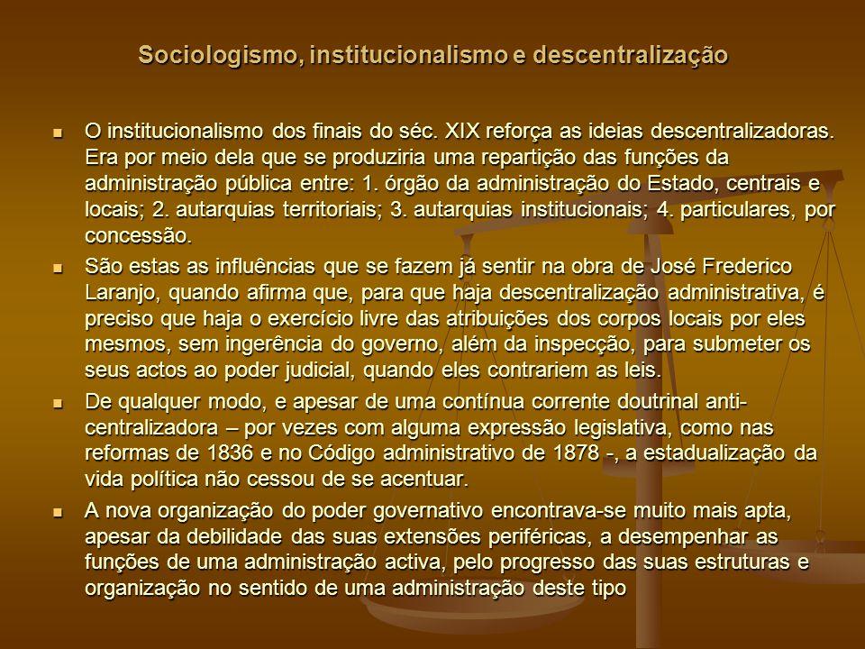 Sociologismo, institucionalismo e descentralização