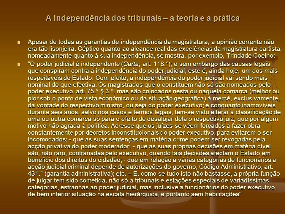 A independência dos tribunais – a teoria e a prática