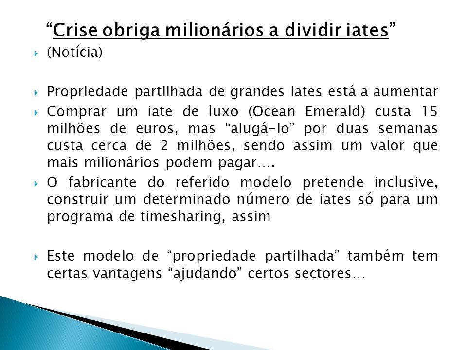 Crise obriga milionários a dividir iates