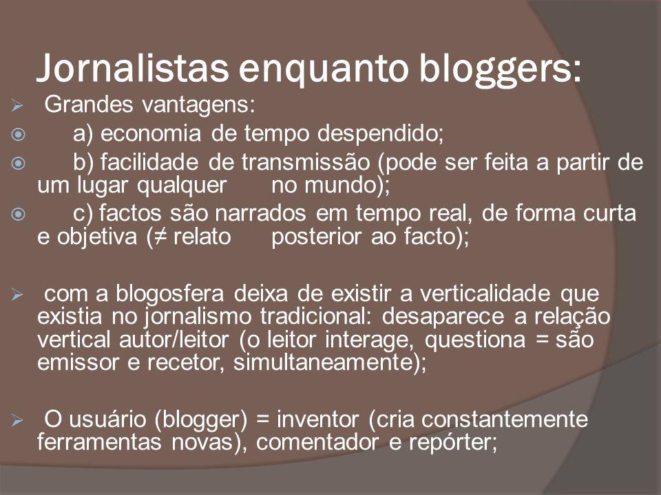 Jornalistas enquanto bloggers: