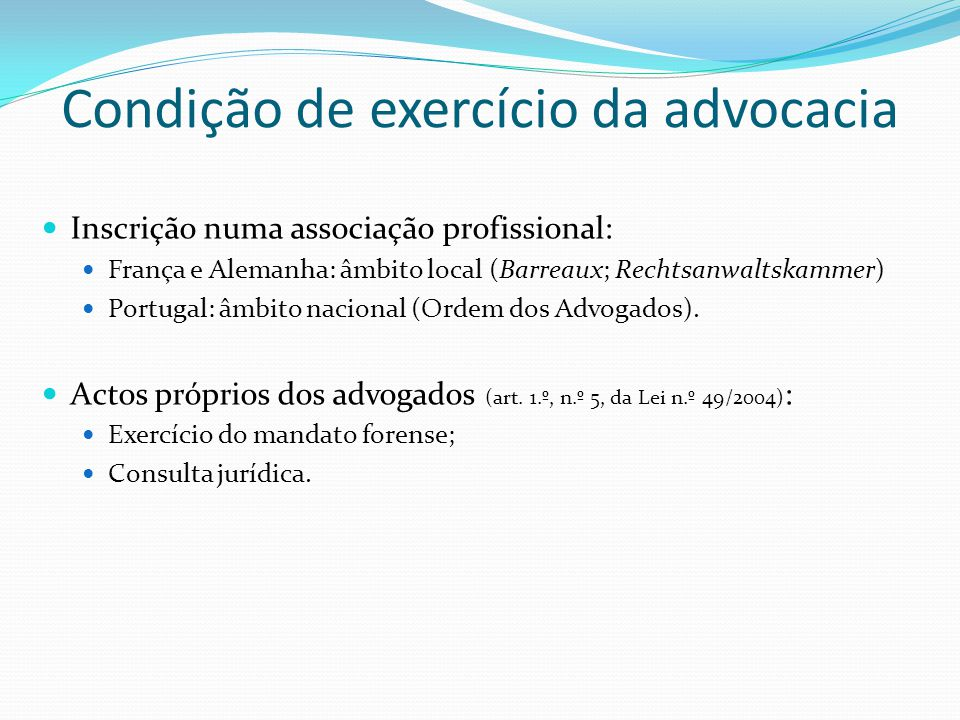 Condição de exercício da advocacia