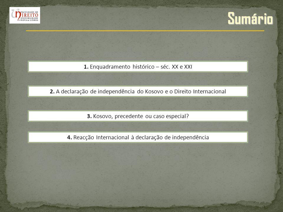 Sumário 1. Enquadramento histórico – séc. XX e XXI