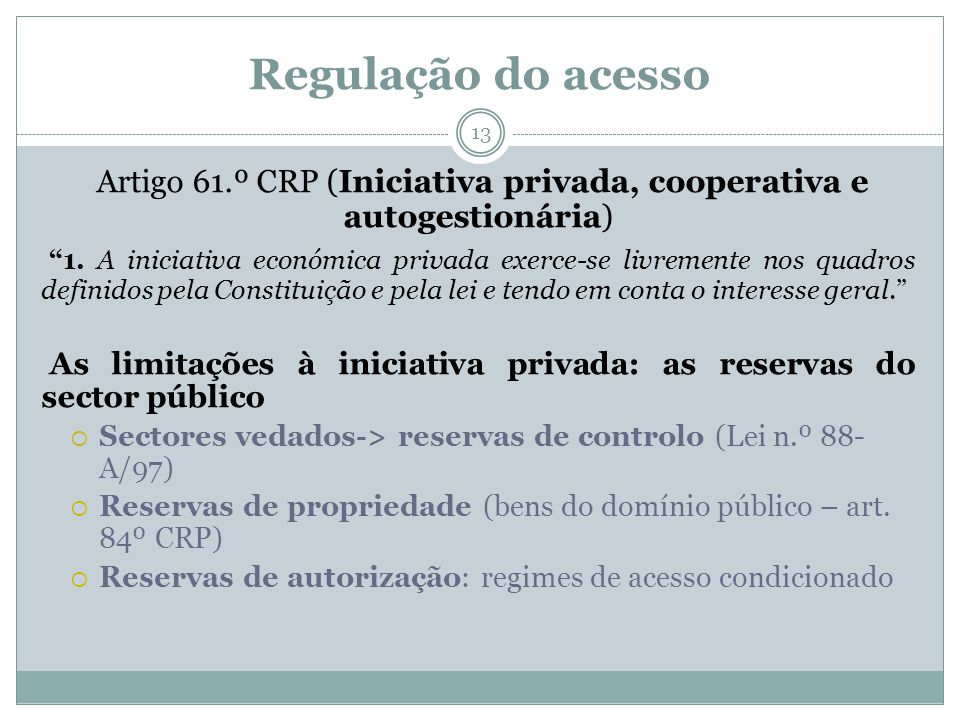 Artigo 61.º CRP (Iniciativa privada, cooperativa e autogestionária)