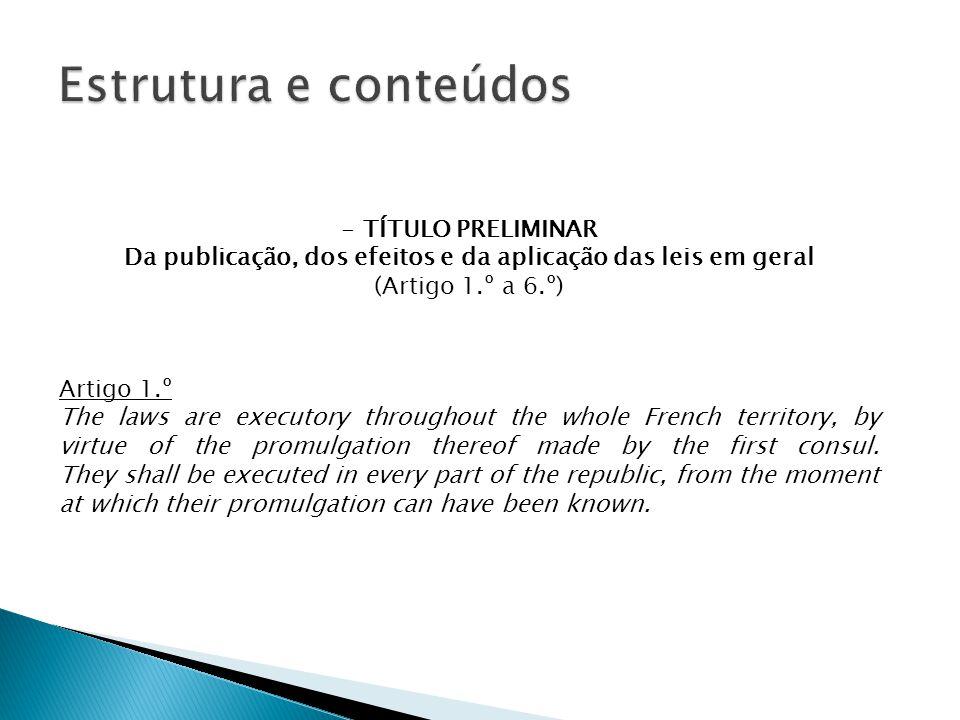 Da publicação, dos efeitos e da aplicação das leis em geral