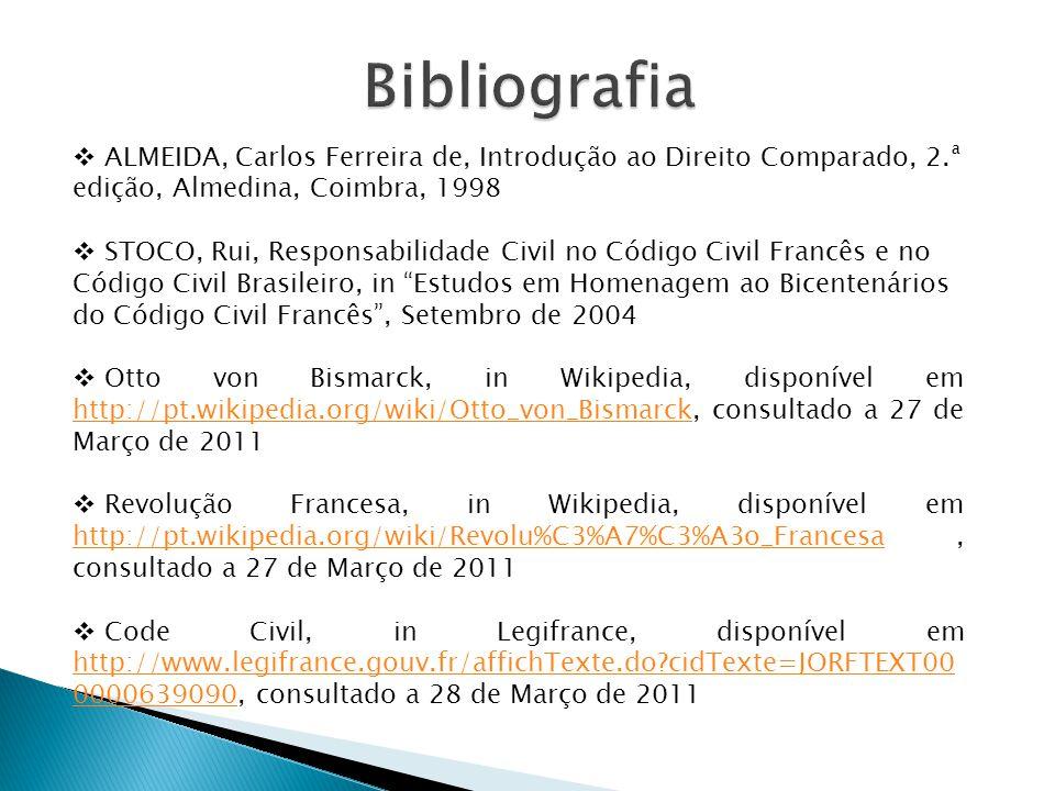 Bibliografia ALMEIDA, Carlos Ferreira de, Introdução ao Direito Comparado, 2.ª edição, Almedina, Coimbra, 1998.