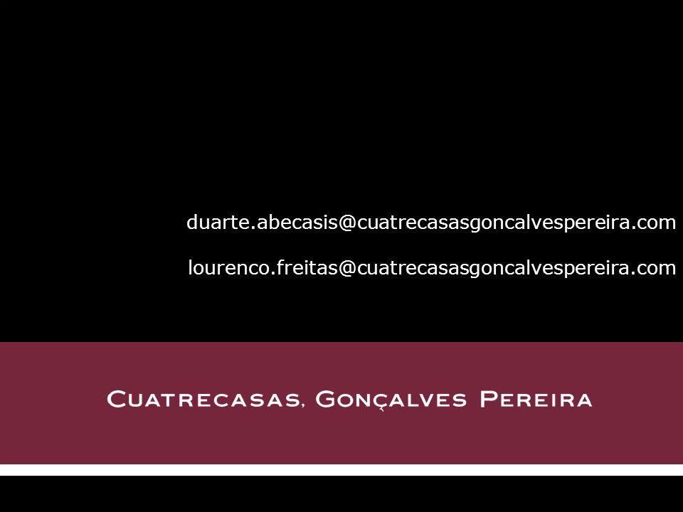 duarte.abecasis@cuatrecasasgoncalvespereira.com lourenco.freitas@cuatrecasasgoncalvespereira.com