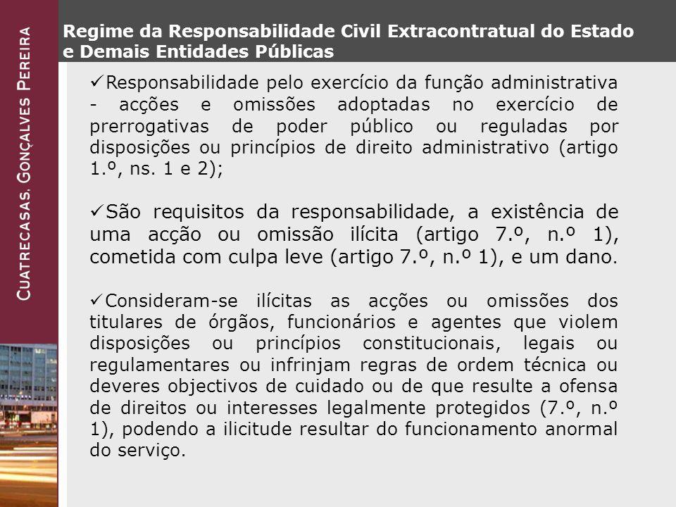 Regime da Responsabilidade Civil Extracontratual do Estado e Demais Entidades Públicas
