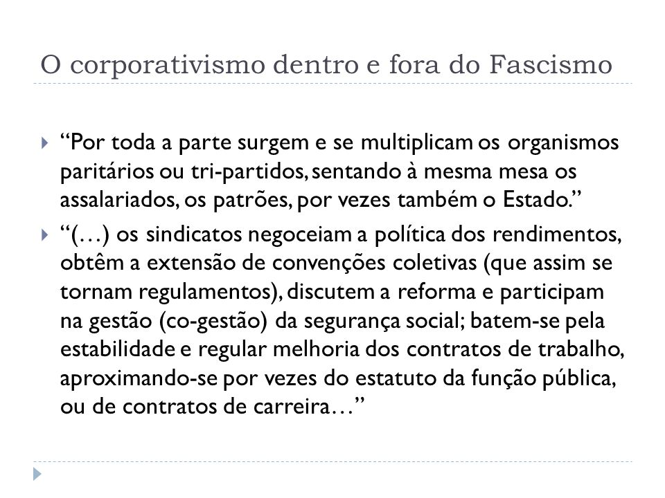 O corporativismo dentro e fora do Fascismo