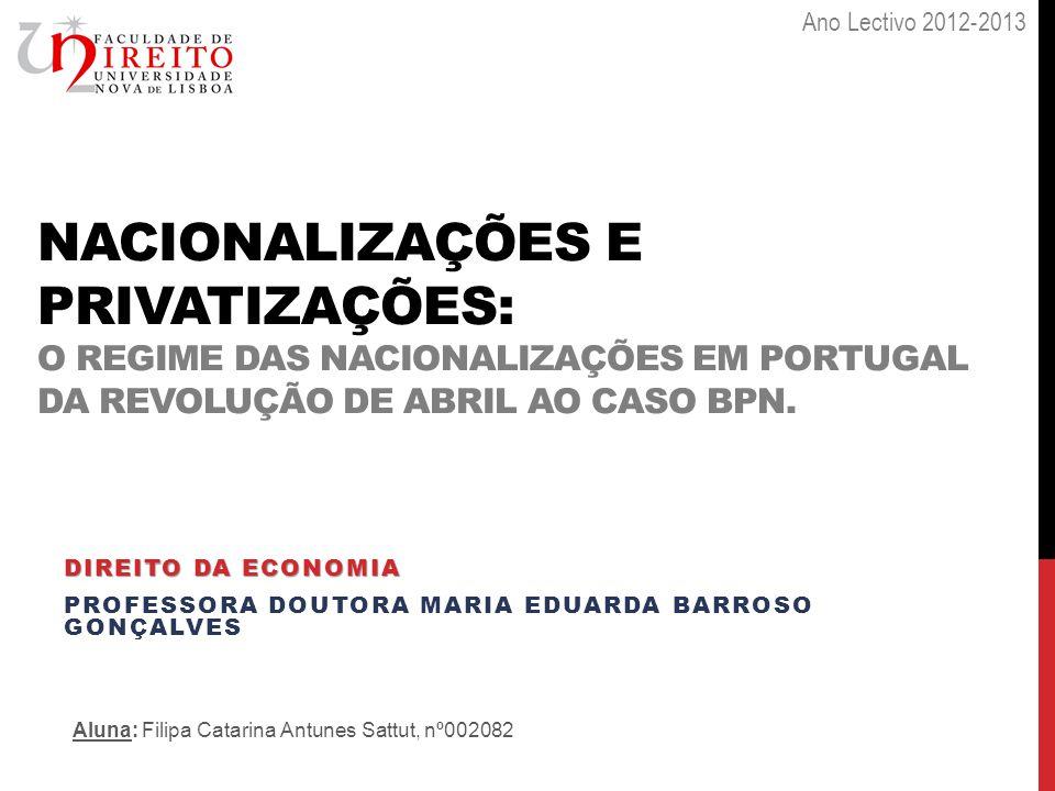 Direito da economia PROFESSORA Doutora maria eduarda barroso gonçalves