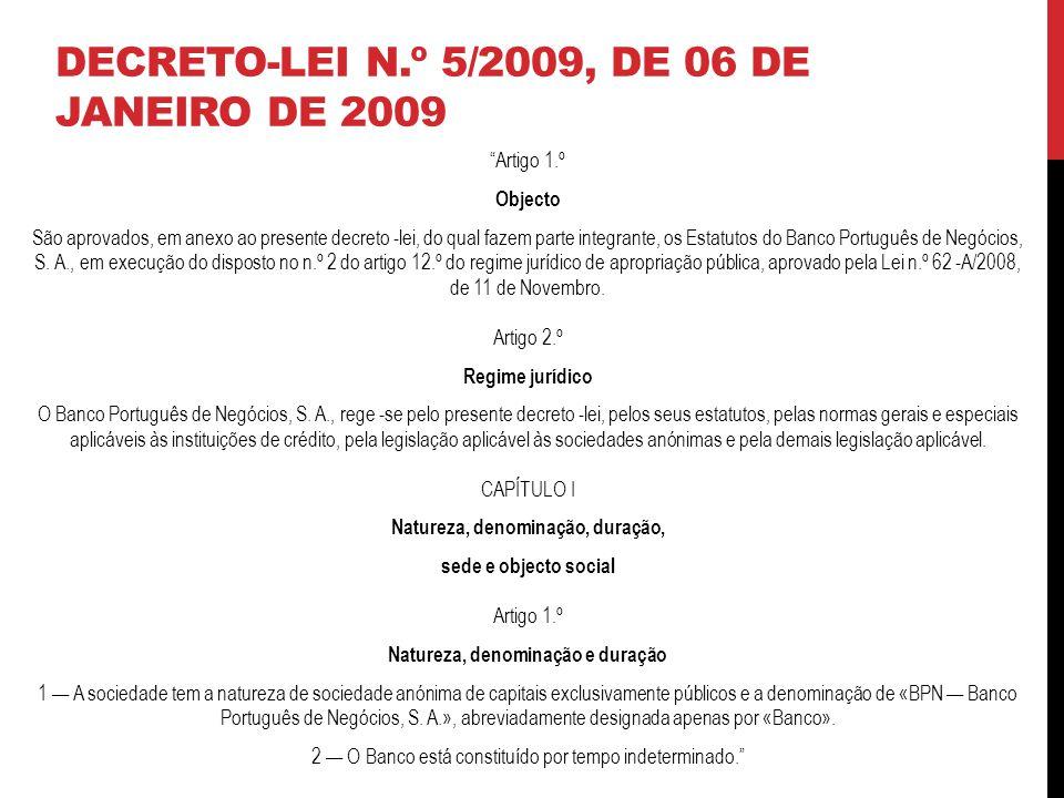 Decreto-Lei n.º 5/2009, de 06 de Janeiro de 2009