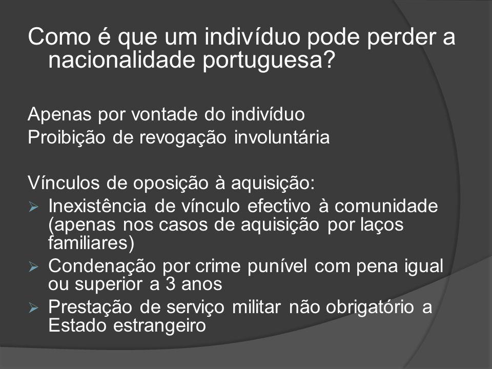 Como é que um indivíduo pode perder a nacionalidade portuguesa