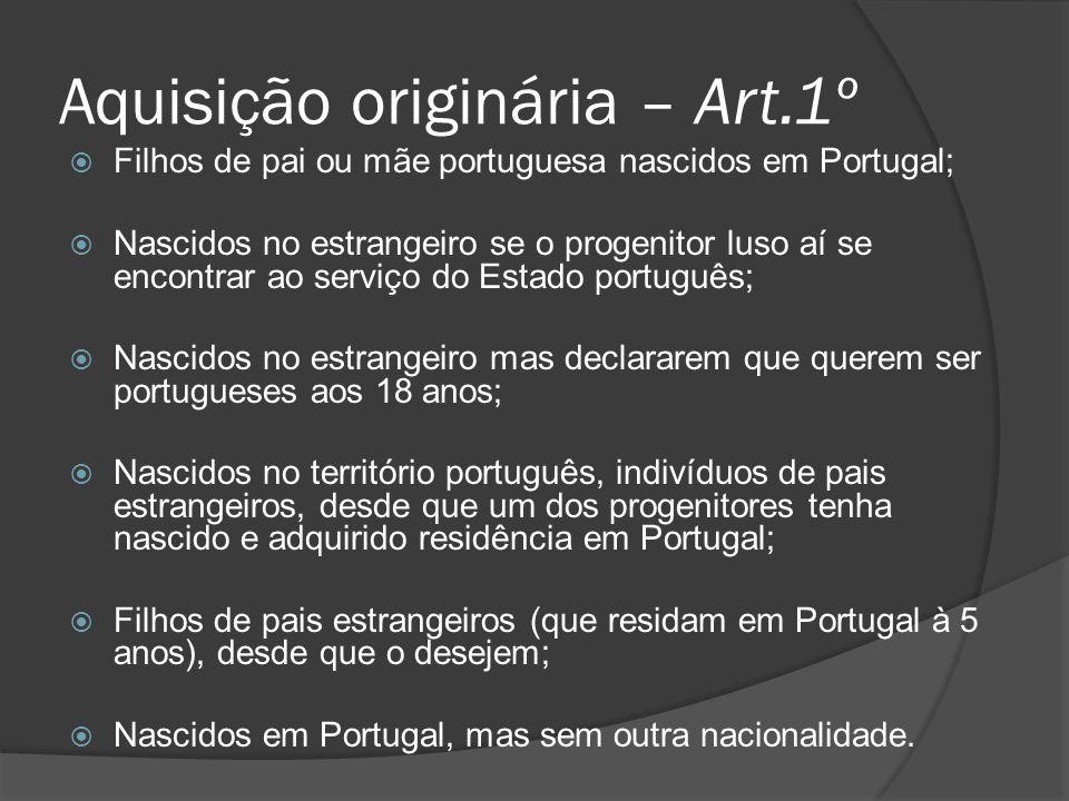 Aquisição originária – Art.1º