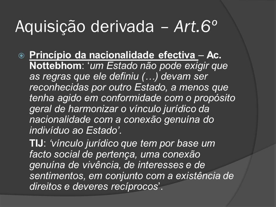 Aquisição derivada – Art.6º