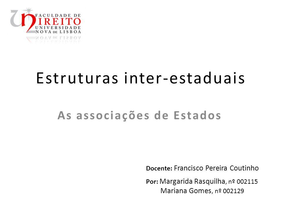 Estruturas inter-estaduais