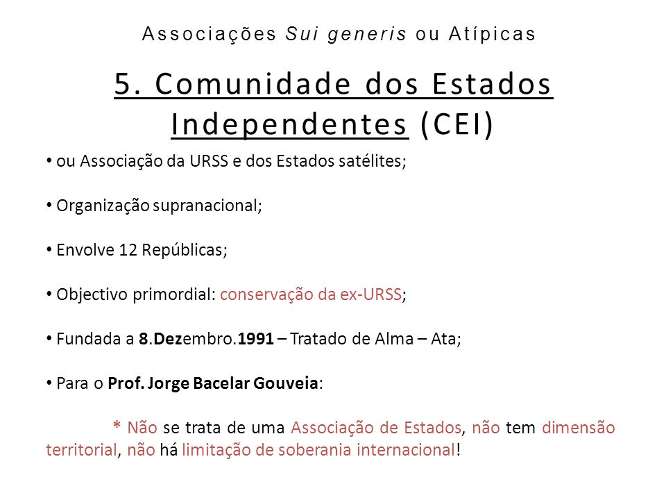 5. Comunidade dos Estados Independentes (CEI)