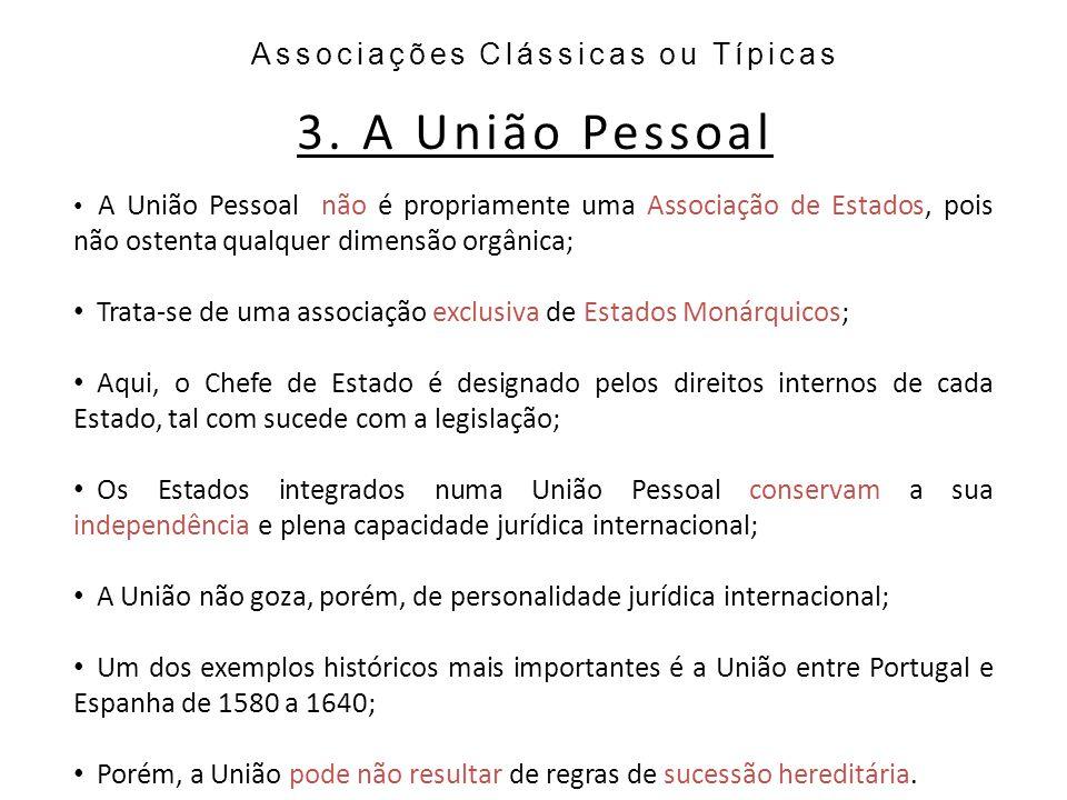 Associações Clássicas ou Típicas