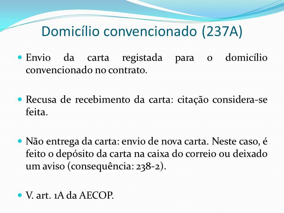 Domicílio convencionado (237A)