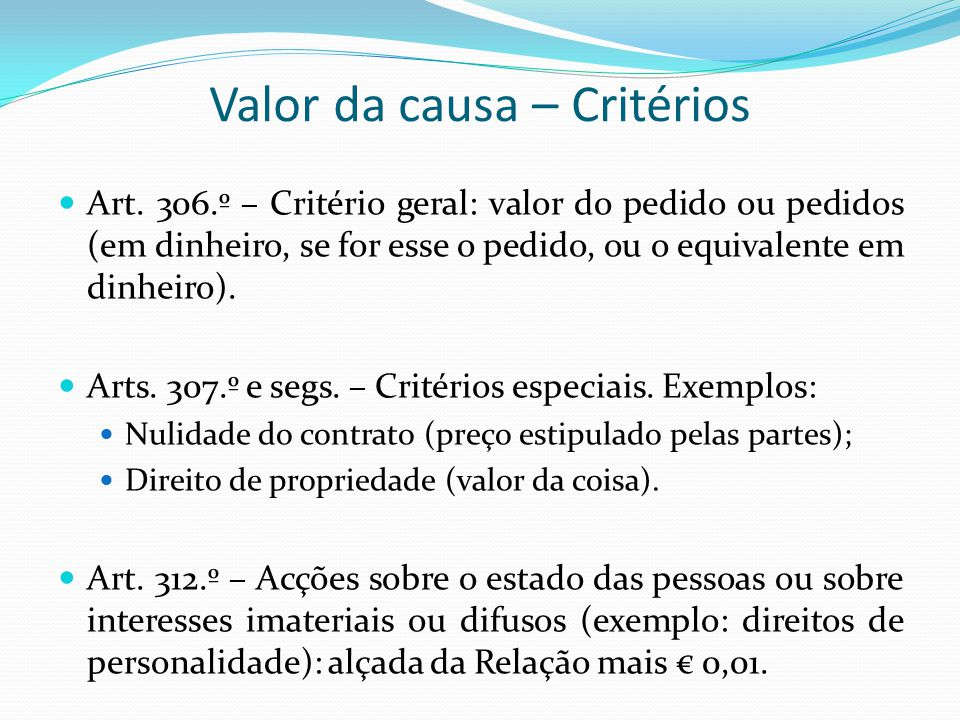 Valor da causa – Critérios
